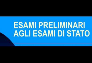 Esami preliminari per l'ammissione agli Esami di Stato – a.s. 2019-2020