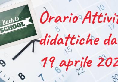 Organizzazione Attività Didattica in Presenza/DDI dal 19 aprile 2021