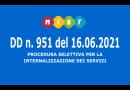 D.D.G. 16 giugno 2021 n. 951 – Bando relativo alla procedura selettiva per l'internalizzazione dei servizi di pulizie