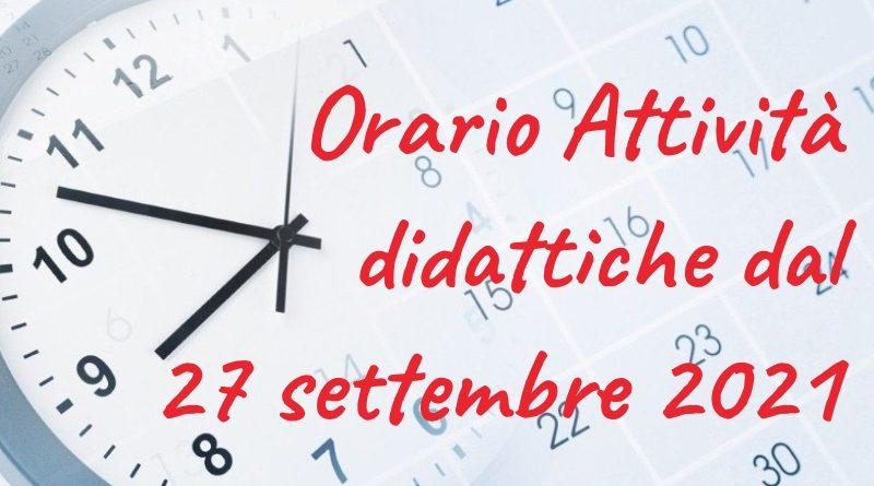 Orario Attività didattiche dal 27 Settembre  fino a diversa comunicazione